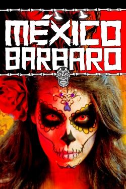 Barbarous Mexico
